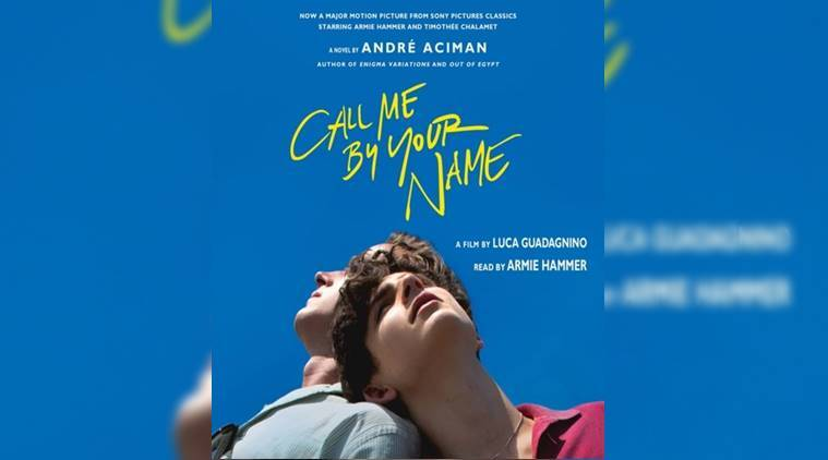 call me by your name, call me by your name book sequel, call me by your name movie, call me by your name André Aciman, Elio Perlman (Timothée Chalamet), oliver (armie hammer), Luca Guadagnino, james ivory, indian express, indian express news