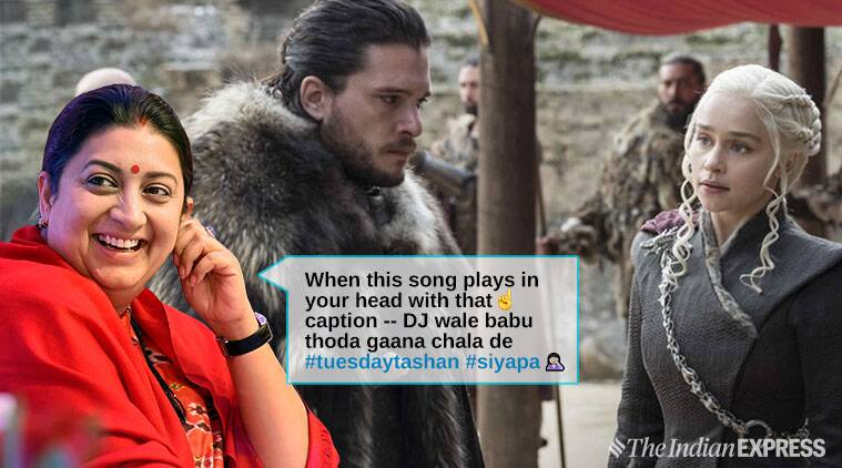 smriti irani, game of thrones, tuesday thought, taylor swift, look what you made me do, got look what you made me do mash up, smriti irani funny memes, indian express, funny news, entertainment news