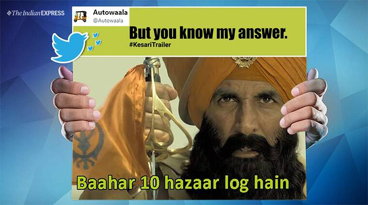 Kesari Trailer: Twitterati Come Up With Hilarious Twists To Akshay Kumar's Dialogues