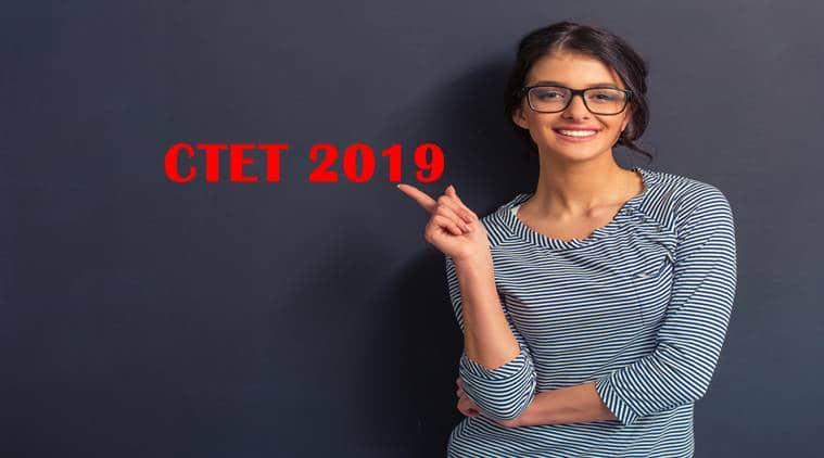 ctet.nic.in form, ctet 2019, ctet exam date, ctet 2019 notification pdf, ctet 2019 form date, ctet 2019 admit card, ctet 2019 online form date, education news