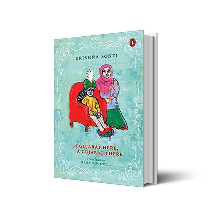 Krishna Sobti, Krishna Sobti books, A Gujarat Here, A Gujarat There, A Gujarat Here, A Gujarat There book review, Partition, indian express book reviews