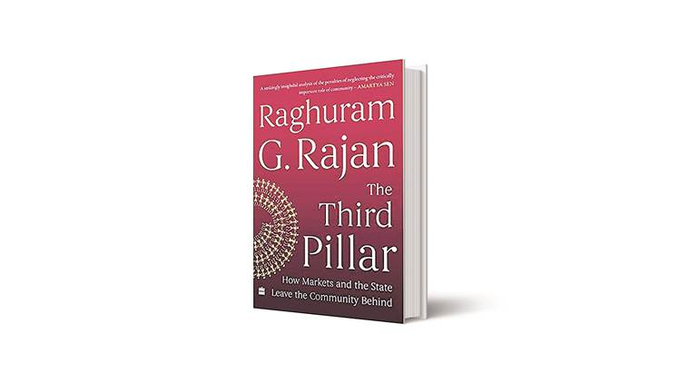 the third pillar how markets and the state leave the community behind, raghuram rajan, reserve bank of india, rbi, manmohan singh,nda government, mk gandhi
