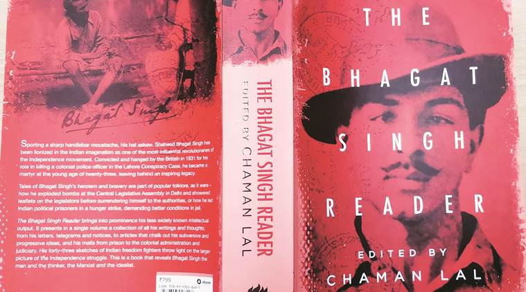 bhagat singh, the bhagat singh reader, chaman lal, chaman lal novel, anthology, chandigarh news, indian express news