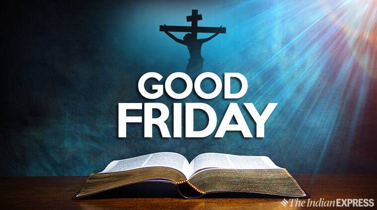 Good Friday 2019: Wishes, Inspirational Quotes, Images ...