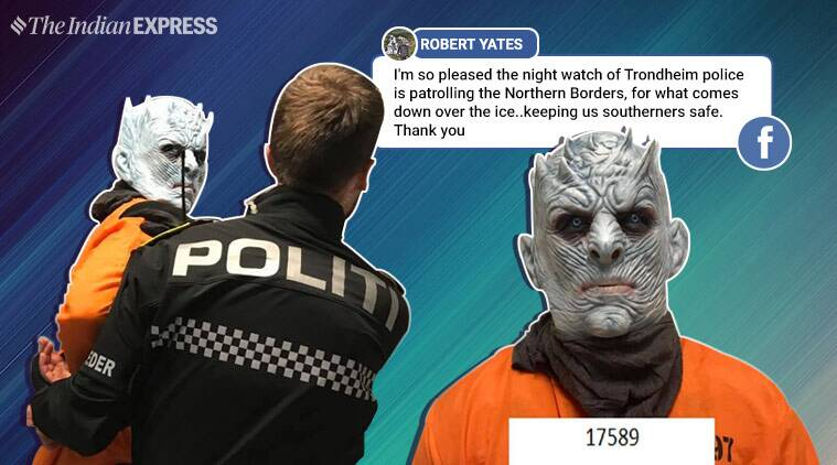 game of thrones, game of thrones season 8, night king, Norway police, Trondheim police arrest night king, Norwegian police arrest night king, funny news, viral news, indian express, odd news, GOT news