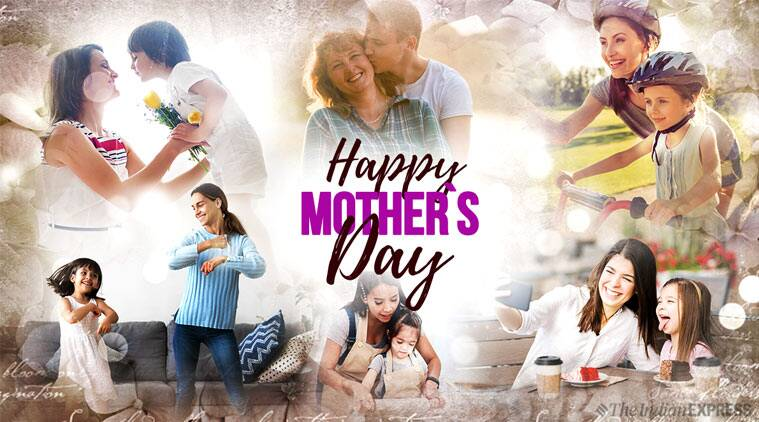 mother's day, happy mother's day, happy mother's day 2019, indian express, indian express news