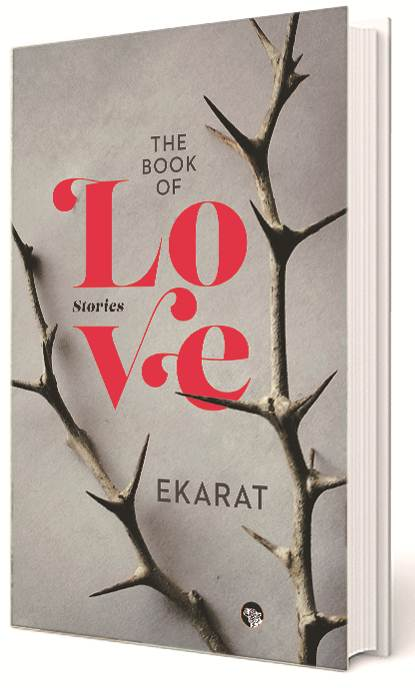 The Book of Love, Ajay Khullar aka Ekarat, author Ajay Khullar,