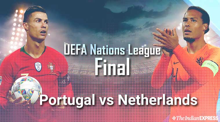 uefa nations league, uefa nations league 2019, uefa nations league final, portugal vs netherlands, portugal vs netherlands final, uefa nations league final live stream, uefa nations league live scores, uefa nations league 2019 live score, uefa nations league 2019 final, uefa nations league 2019 final live streaming, uefa nations league 2019 final live stream, uefa nations league 2019 final football, portugal vs netherlands final live score, portugal vs netherlands live stream, portugal vs netherlands final, portugal vs netherlands final live stream, portugal vs netherlands live scores, portugal vs netherlands live stream online, football live score, uefa final, uefa final live score
