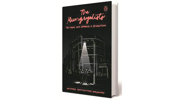 The Hungryalists: The Poets Who Sparked a Revolution, Maitreyee Bhattacharjee Chowdhury, Maitreyee Bhattacharjee Chowdhury book review,
