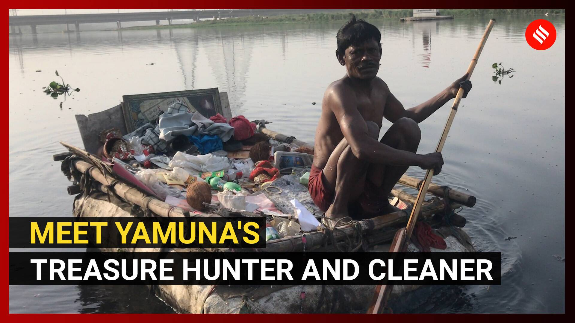 World Environment Day: Meet Banarasi, Yamuna's treasure hunter and cleaner