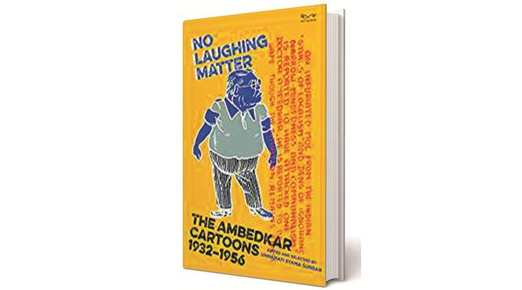 No Laughing Matter, The Ambedkar Cartoons, Unnamati Syama Sundar, caricature book, book on cartoons, cartoons on india politics, cartoons on indian politicians,