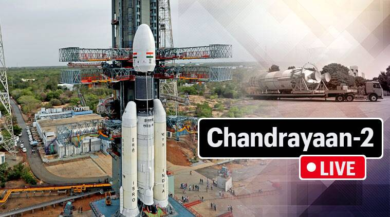 Isro chandrayaan 2 launch live updates india moon mission