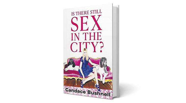 Is There Still Sex in the City?, new book, book review, indianexpress, new books, book reading, new book reviews, sex and the city,
