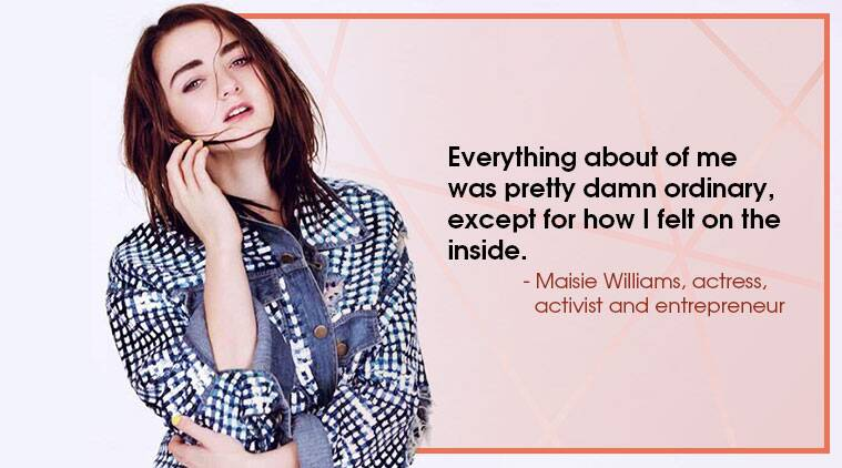 Maisie Williams, Game of Thrones star, Life Positive, Indian Express, Indian Express news