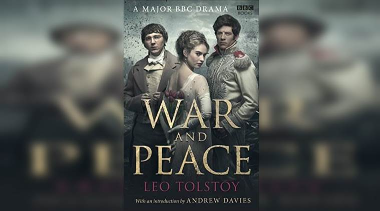 war and peace, tolstoy's war and peace, why read war and peace, war and peace, indian express, indian express news