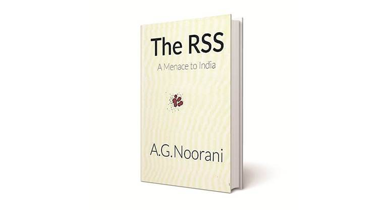 RSS, Rashtriya Swayamsevak Sangh, RSS book, book on RSS, The RSS: A Menace to India, books on RSS, RSS books, book reviews, Indian Express