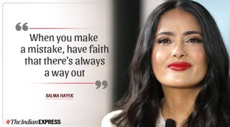 salma hayek, life positive, happy birthday salma hayek, indianexpress.com, indianexpress, salma hayek inspiring video, salma hayek pics, salma hayek quotes,