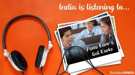 india is listening to asees kaur gal karke
