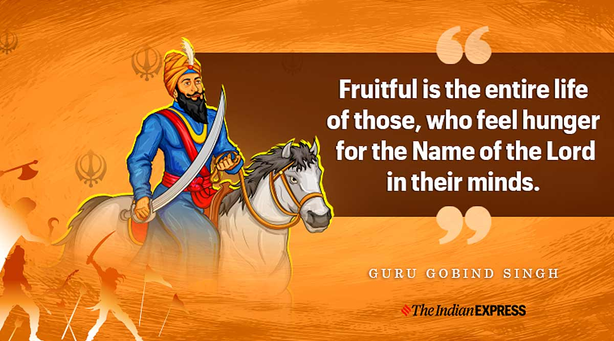Guru Gobind Death Anniversary: Inspiring quotes of the spiritual leader |  Lifestyle News,The Indian Express