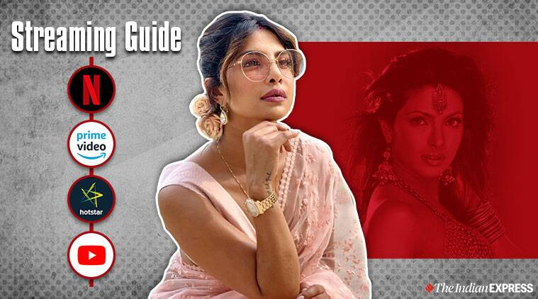 Streaming Guide: Priyanka Chopra movies