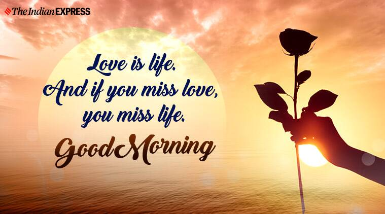 Good Morning Wishes Images, Messages, Quotes, HD Wallpapers, Pics, SMS,  Greetings, Shayari, Pictures | Lifestyle Gallery News,The Indian Express