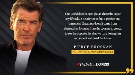 pierce brosnan, james bond actor, james bond 007, pierce brosnan james bond, pierce brosnan environment, indianexpress.com, indianexpress, life positive, good morning messages, pierce brosnan inspiring videos, inspiring speech pierce brosnan, goalcast video,