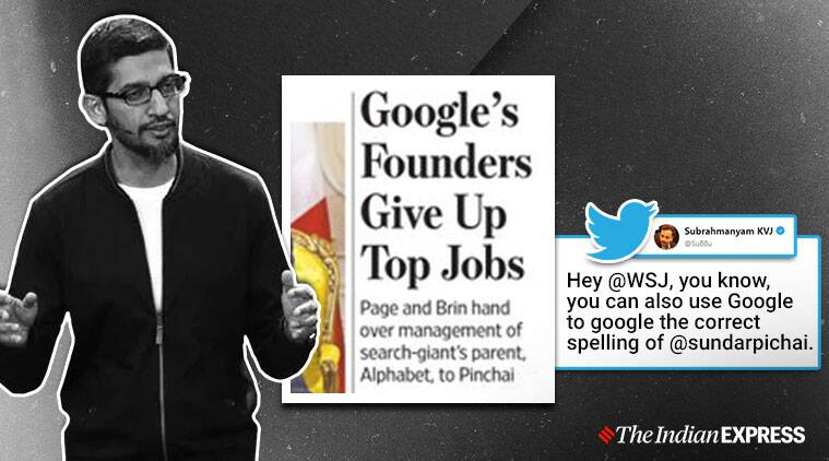 sundar pichai, wall streeet journal, wsj gets pichai spelling wrong, wsj sundar pichai wrong name, viral news, sundar pichai alphabet ceo, tech news, indian express