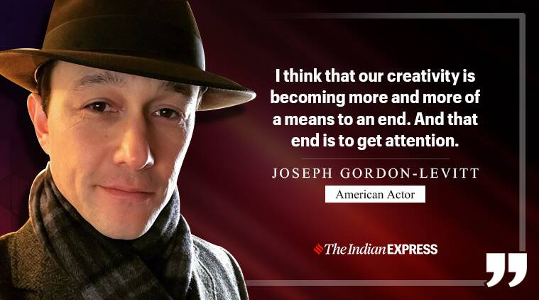 Craving for attention makes you less creative, believes Joseph Gordon-Levitt