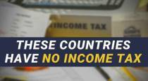 Income Tax havens: These seven countries have no income tax