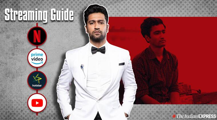 Streaming Guide: Vicky Kaushal movies