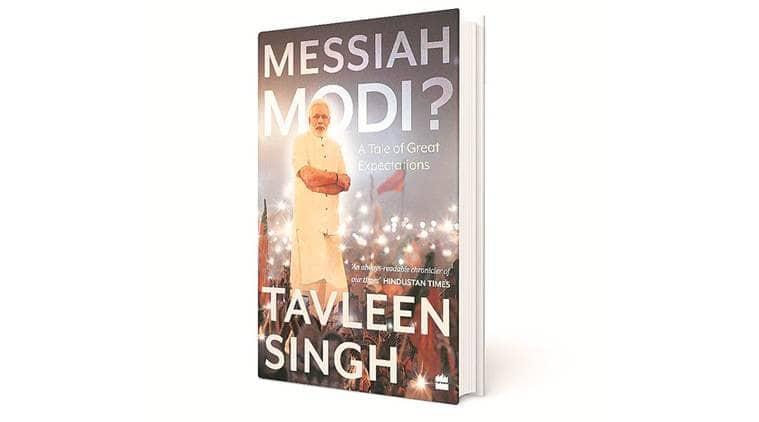 Book on Narendra modi, Tavleen Singh on modi, book on Prime Minister, Pehlu Khan lynching, indian express news