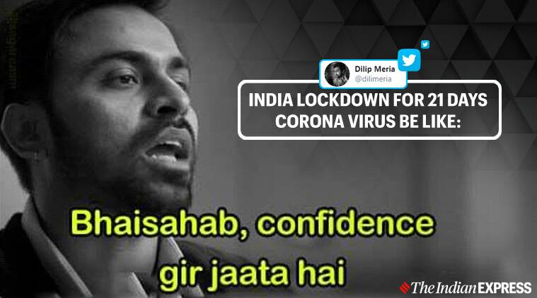 As 21 Day Lockdown Starts India S Netizens Find Solace In Memes And Jokes Trending News The Indian Express