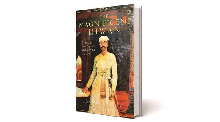 book on Diwan of Hyderabad, Nizam of Hyderabad, Salar Jung, Bakhtiar K Dadabhoy, indian express news
