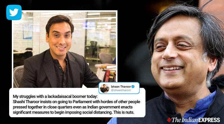 Shashi Tharoor, Shashi Tharoor son, Shashi Tharoor and son Ishaan Tharoor, son Ishaan Tharoor complains about father on Twitter, parliament amid coronavirus outbreak, son Ishaan Tharoor twitter, Coronavirus, Trending news, Indian Express news