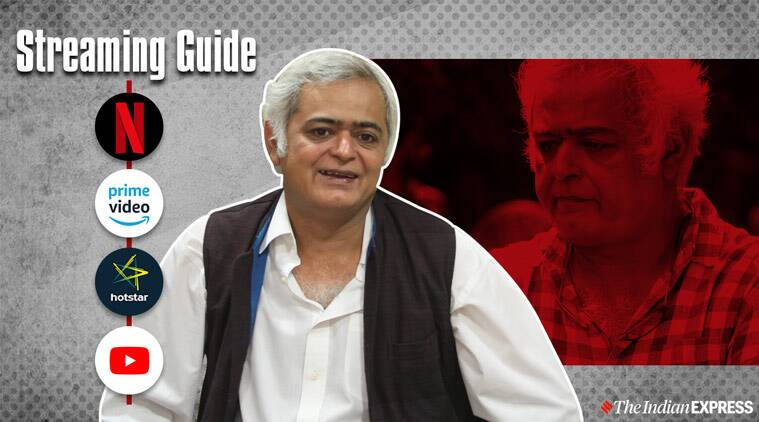 Streaming Guide: Hansal Mehta movies
