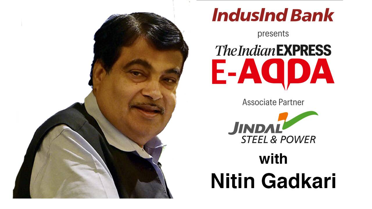 Express E-Adda with Union Minister Nitin Gadkari