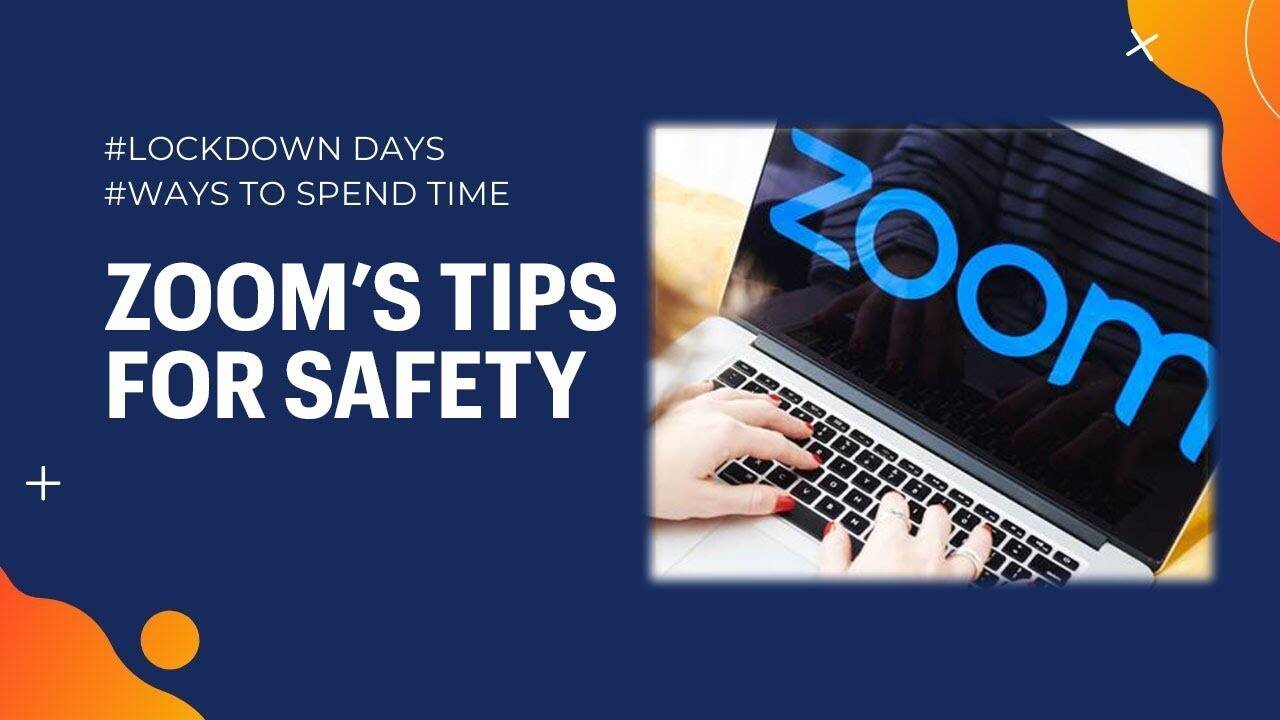 Safety tips for using Zoom | LockdownLife