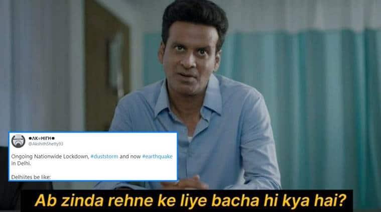 Delhi, dust storm, earthquake, lockdown, dust storm memes, delhi dust storm, delhi temperature, noida dust storm, coronavirus, twitter reactions,