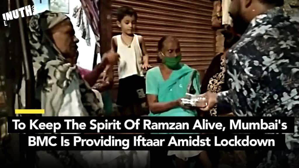 During Ramzan, Mumbai's BMC Provides Iftaar In Lockdown