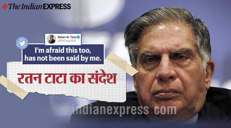 ratan tata, fake news, fake ratan tata quote, ratan tata busts fake news, Ratan tata viral news, covid-19, coronavirus, trending, indian express, indian express news
