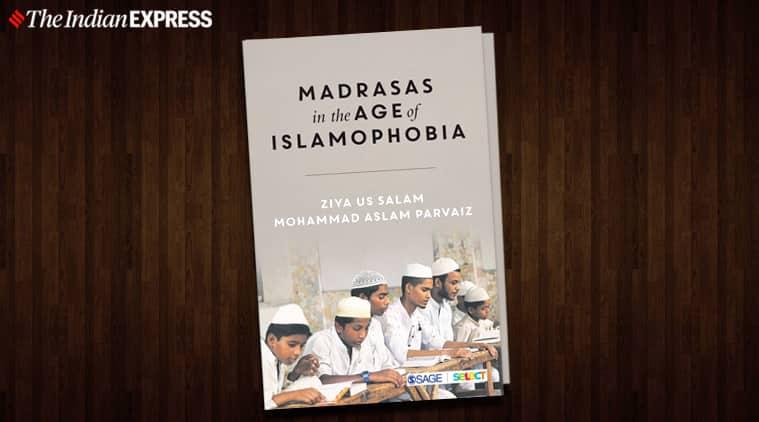 madrasas, ziya us salam, mohammad aslam parvaiz, madrasas history, Islam, adrasas new book, book on madrasa, madrasas in India, Islam history, Muslim history, Indian express