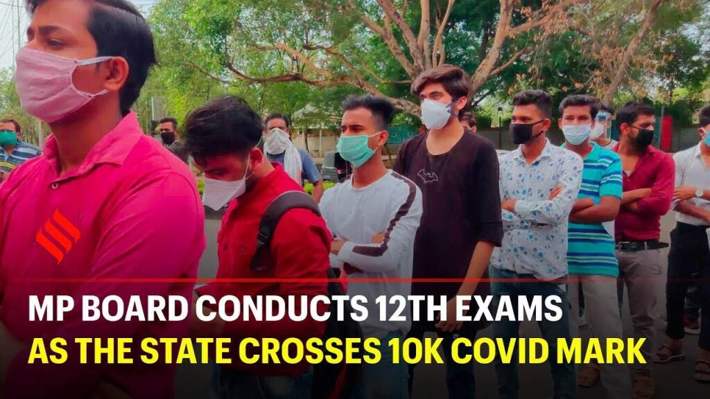 Madhya Pradesh state board exams resume as the state crosses 10k covid mark