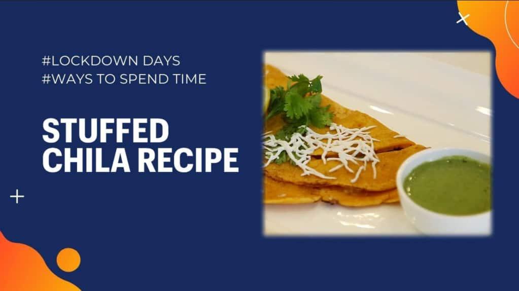 How to make stuffed chilla | Chilla Recipe | #LockdownLife