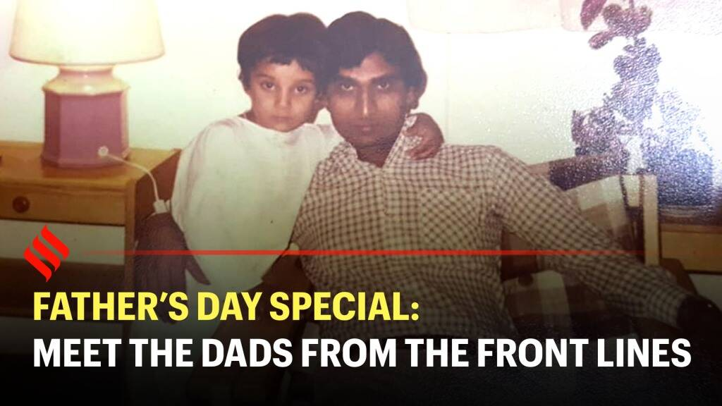 Fathers Day Special: Meet the warrior dads of the covid front lines | #FathersDay 2020