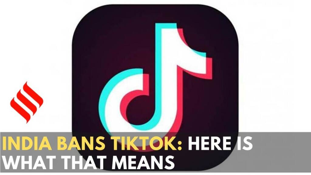 India bans 59 Chinese apps along with TikTok: Here is what that means
