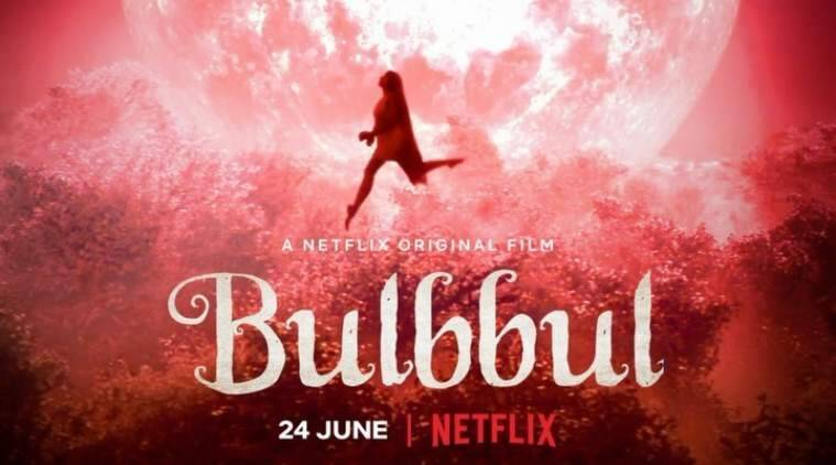 Anushka Sharma unveils first look of Netflix film Bulbbul ...