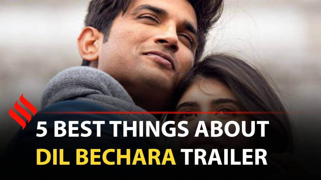 Best Things About Dil Bechara Trailer | Sushant Singh Rajput | Sanjana Sanghi
