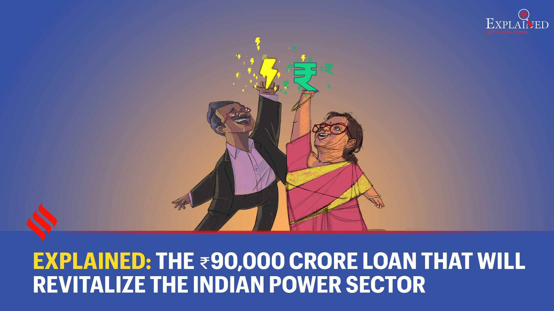 Explained: The ₹90,000 Crore Loan That Will Revitalize The Indian Power Sector