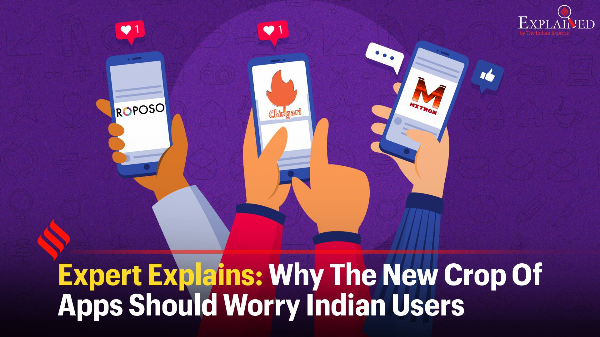 Expert Explains: Why The New Crop Of Apps Should Worry Indian Users