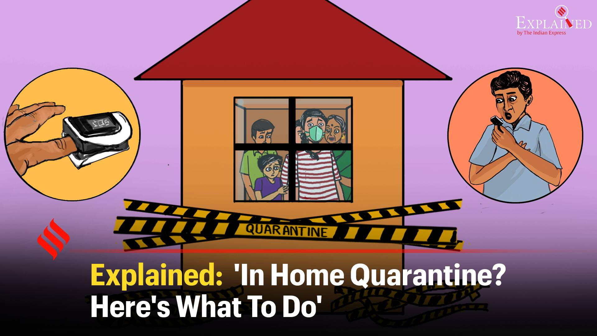 Explained: 'In Home Quarantine? Here's What To Do'